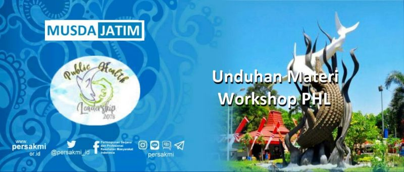 "Unduhan Materi Workshop ""Public Health Leadership"""