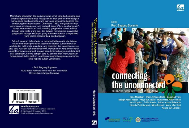 """CONNECTING THE UNCONNECTED"" ; Riset Aksi Partisipatif Desa Sehat Berdaya"