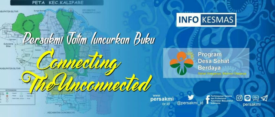 "Persakmi Jatim Luncurkan Buku ""Connecting The Unconnected"""